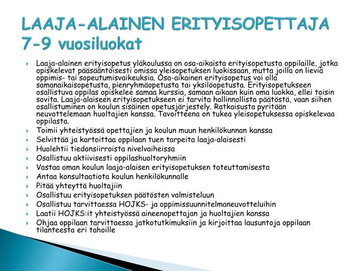LAAJA-ALAINEN ERITYISOPETTAJA 7-9 vuosiluokat