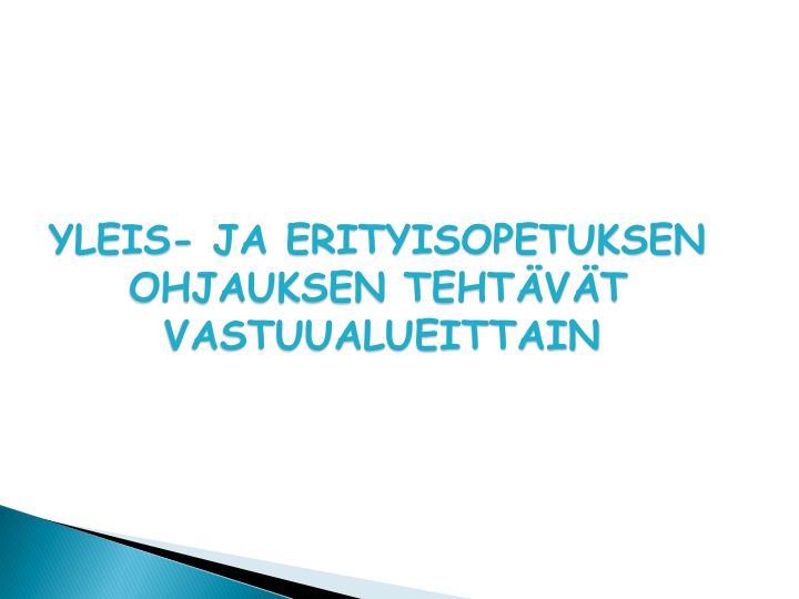 YLEIS- JA ERITYISOPETUKSEN