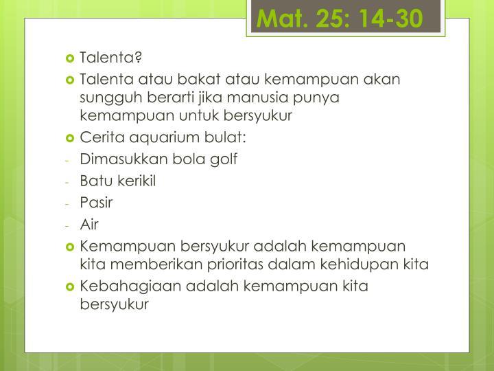 Mat. 25: 14-30