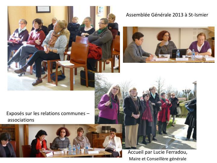 Assemblée Générale 2013 à St-