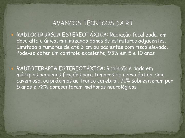 AVANÇOS TÉCNICOS DA RT