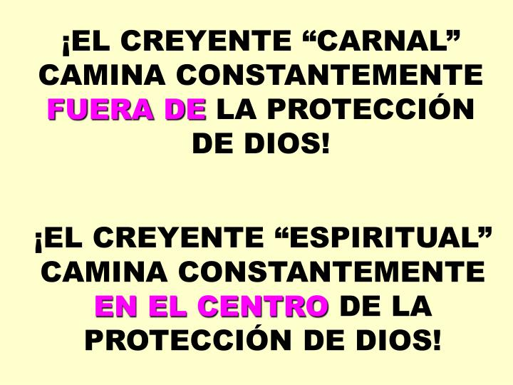 "¡EL CREYENTE ""CARNAL"
