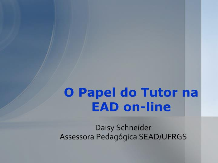o papel do tutor na ead on line