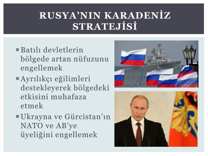 Rusya'nIn Karadenİz Stratejİsİ