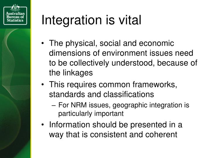 Integration is vital