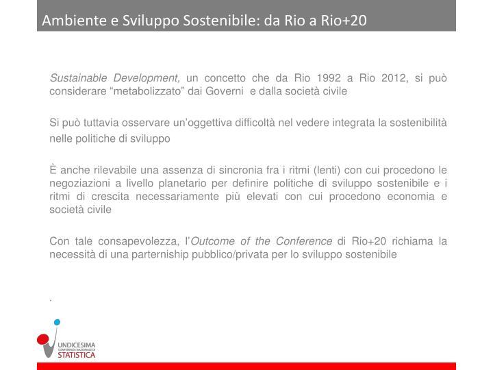 Ambiente e Sviluppo Sostenibile: da Rio a Rio+20