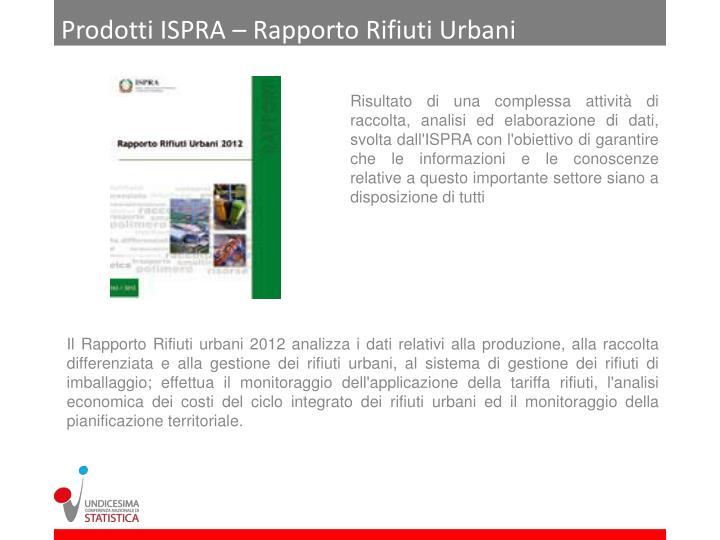 Prodotti ISPRA – Rapporto Rifiuti Urbani