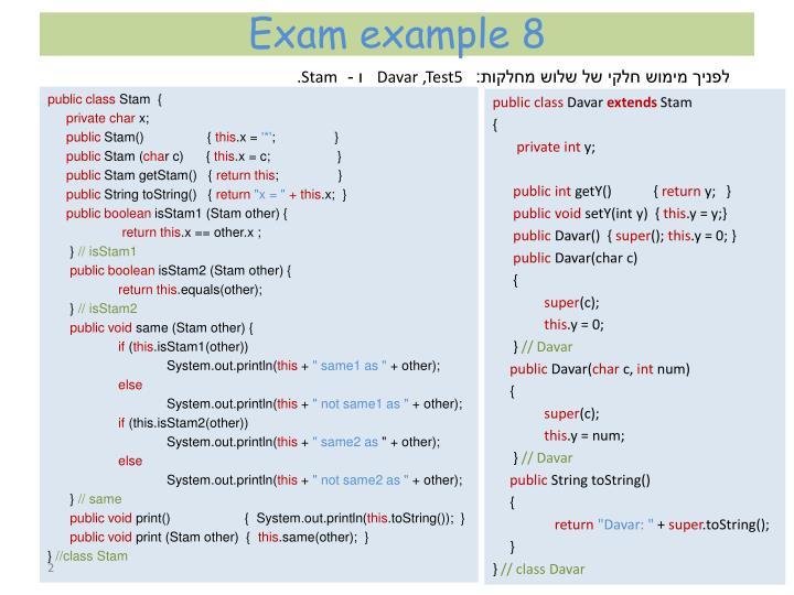 Exam example 8