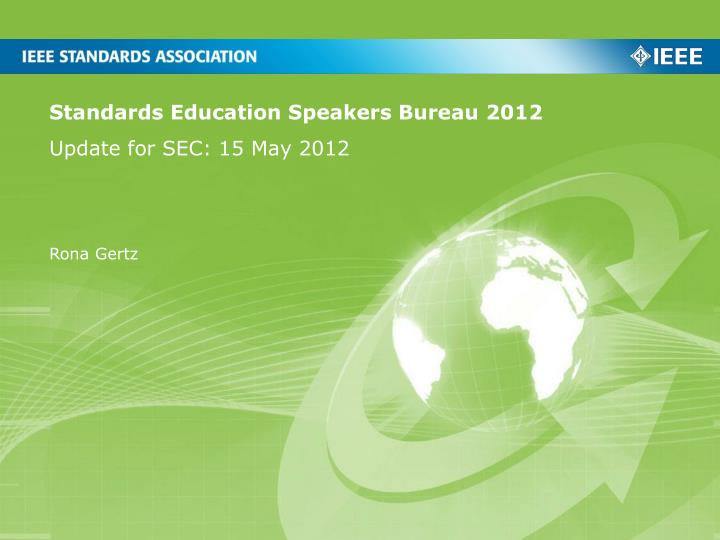 Standards education speakers bureau 2012