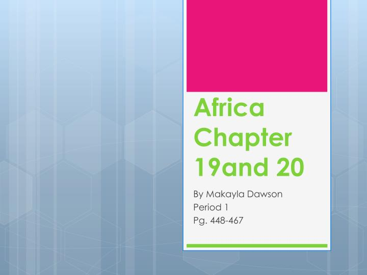 Africa chapter 19and 20
