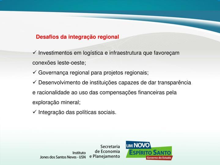 Desafios da integração regional