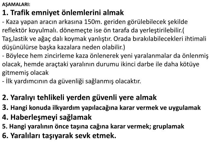 AŞAMALARI: