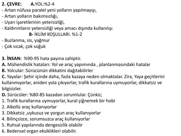 2. ÇEVRE:        A.