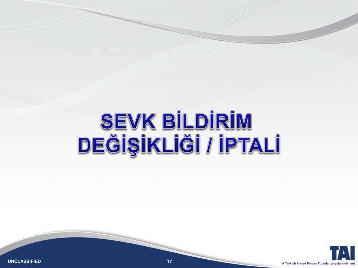 SEVK BİLDİRİM