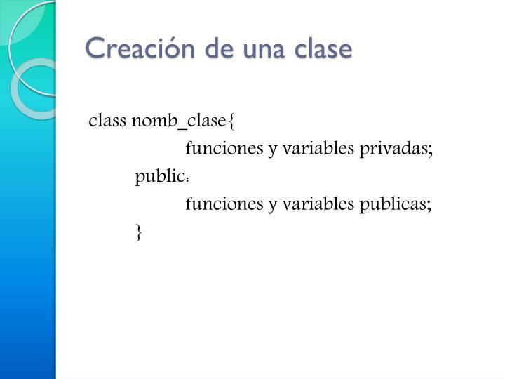 Creación de una clase