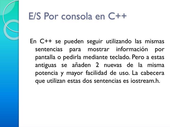E/S Por consola en C++
