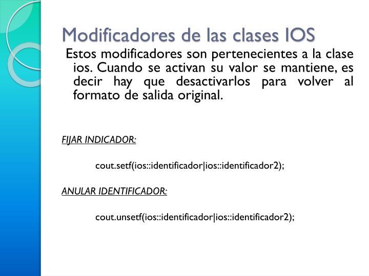 Modificadores de las clases IOS