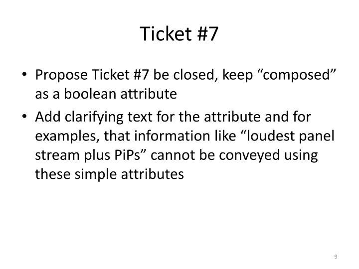Ticket #7