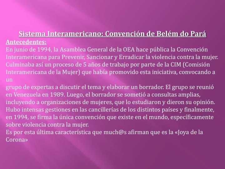 Sistema Interamericano: Convención de Belém do Pará
