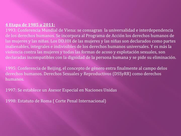4 Etapa de 1985 a 2011: