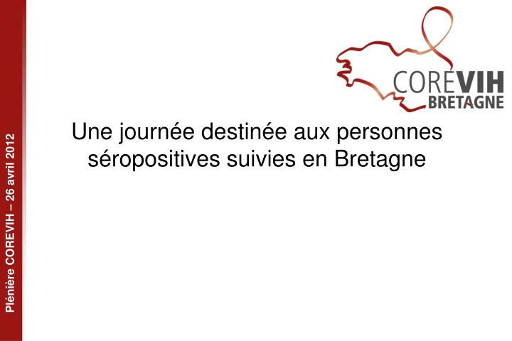 Une journée destinée aux personnes séropositives suivies en Bretagne
