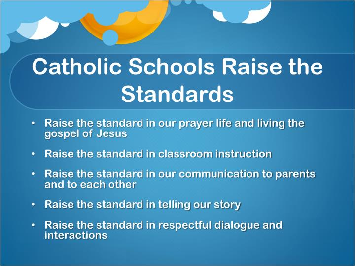 Catholic schools raise the standards
