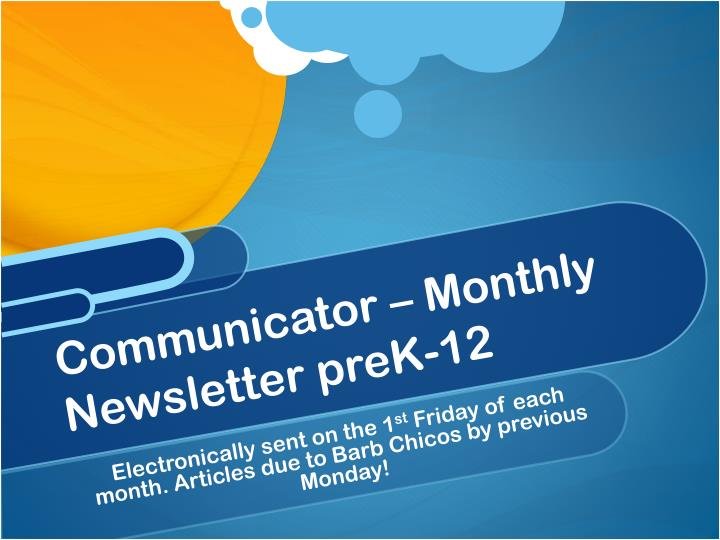 Communicator – Monthly Newsletter preK-12