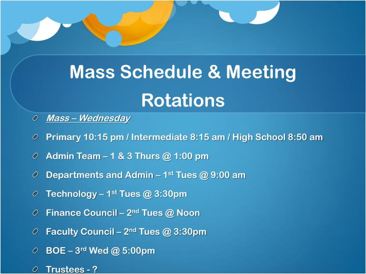 Mass Schedule & Meeting Rotations