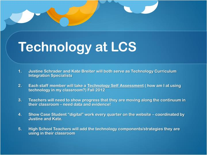 Technology at LCS