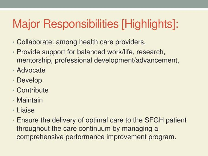 Major Responsibilities [Highlights]: