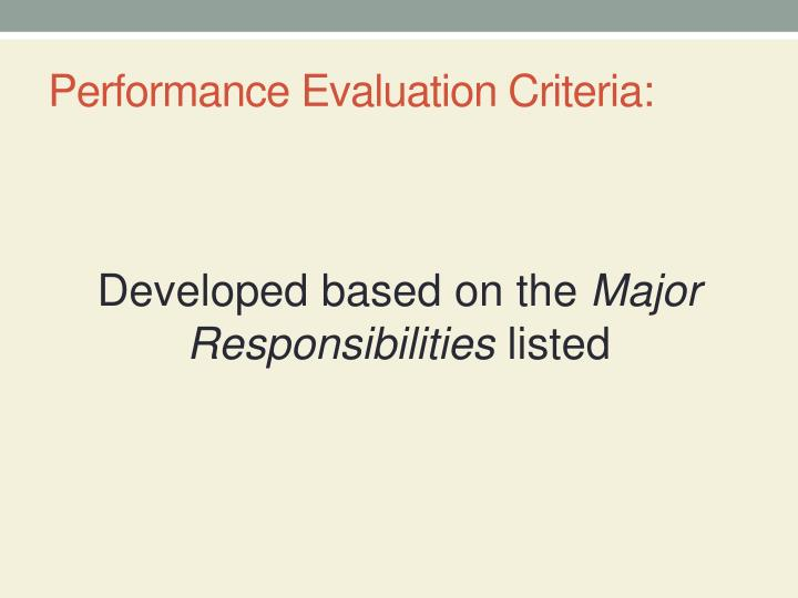 Performance Evaluation Criteria: