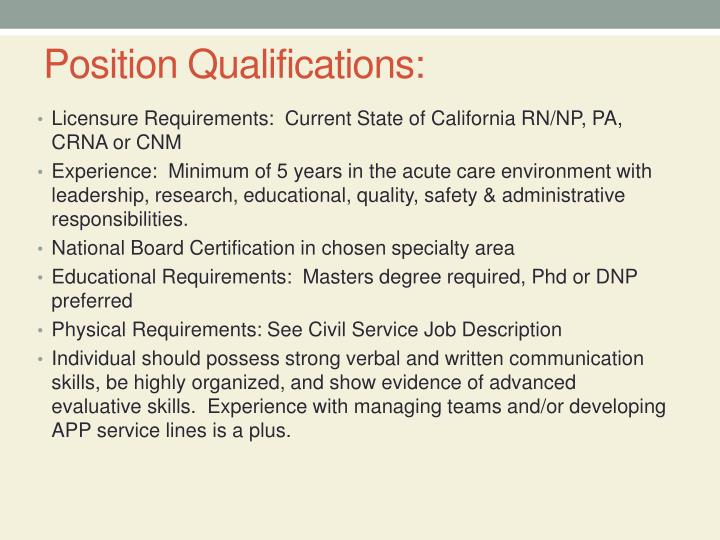 Position Qualifications: