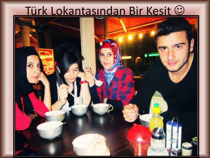 Türk Lokantasından Bir Kesit