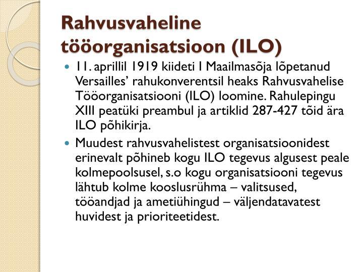 Rahvusvaheline tööorganisatsioon (ILO)