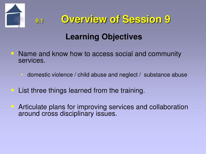9 1 overview of session 9