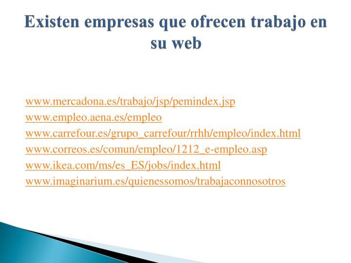 Existen empresas que ofrecen trabajo en su web