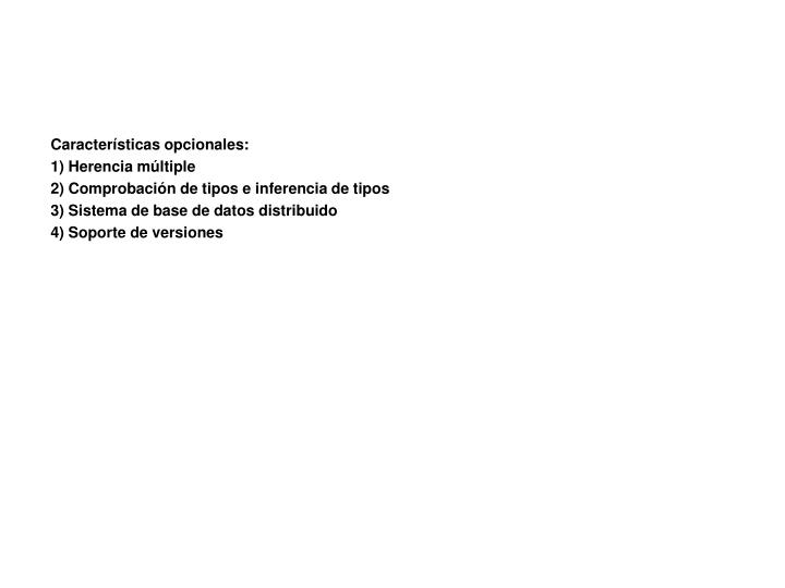 Características opcionales: