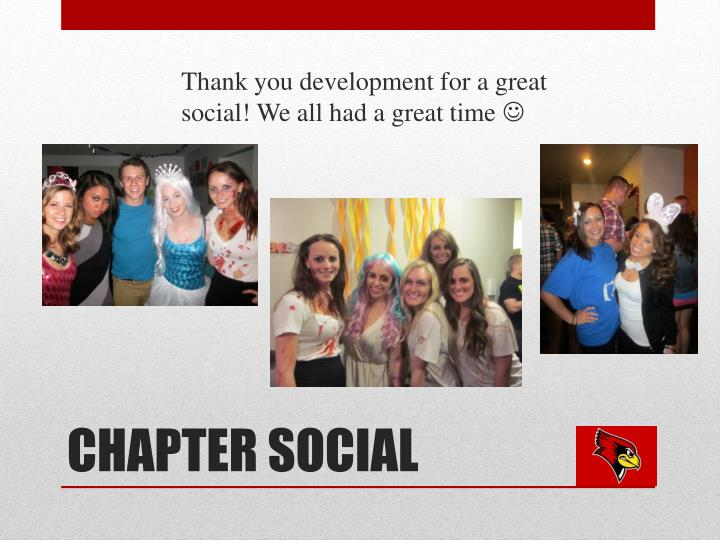 Thank you development for a great social! We all had a great time