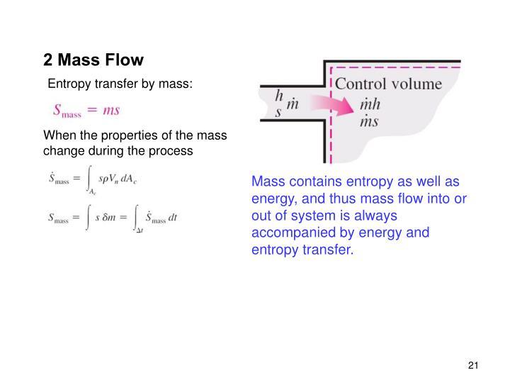 2 Mass Flow