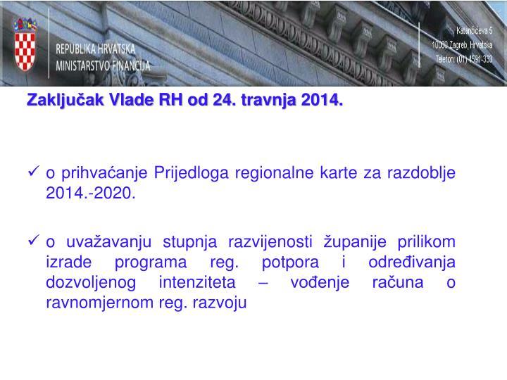 Zaključak Vlade RH od 24. travnja 2014.