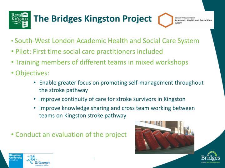 The Bridges Kingston Project