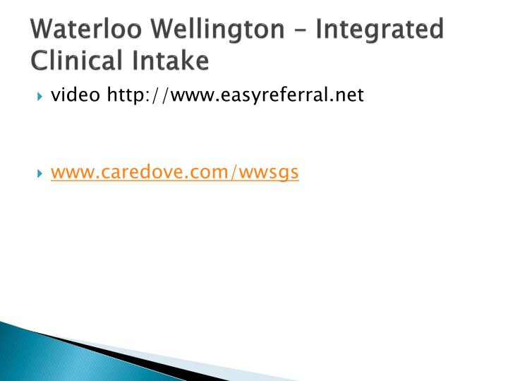 Waterloo Wellington – Integrated Clinical Intake