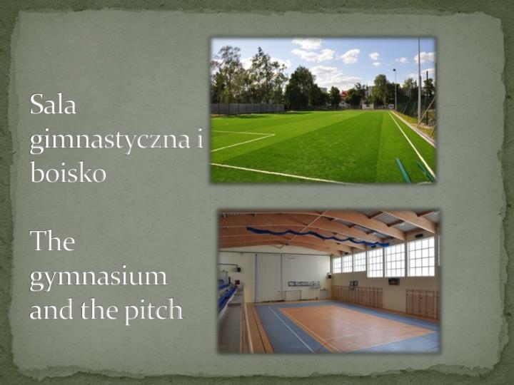 Sala gimnastyczna i boisko