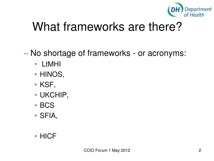 What frameworks are there