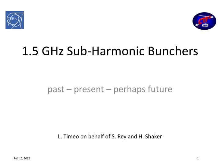 1 5 ghz sub harmonic bunchers