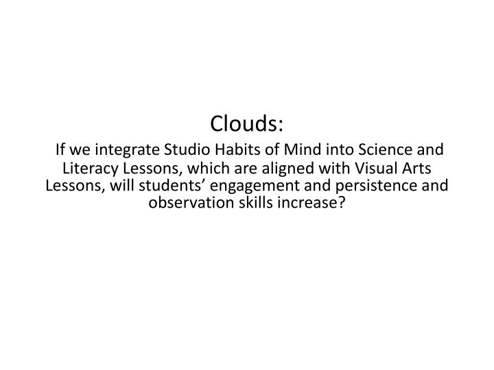 Clouds: