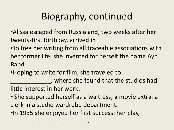 Biography, continued