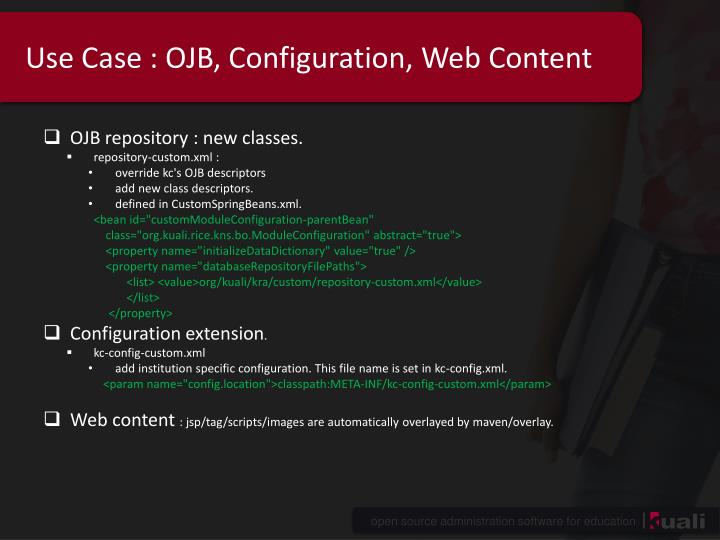 Use Case : OJB, Configuration, Web Content