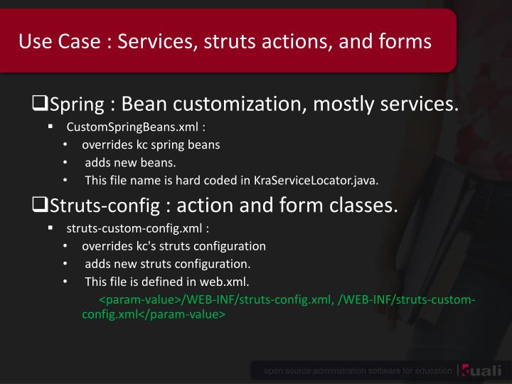 Use case services struts actions and forms