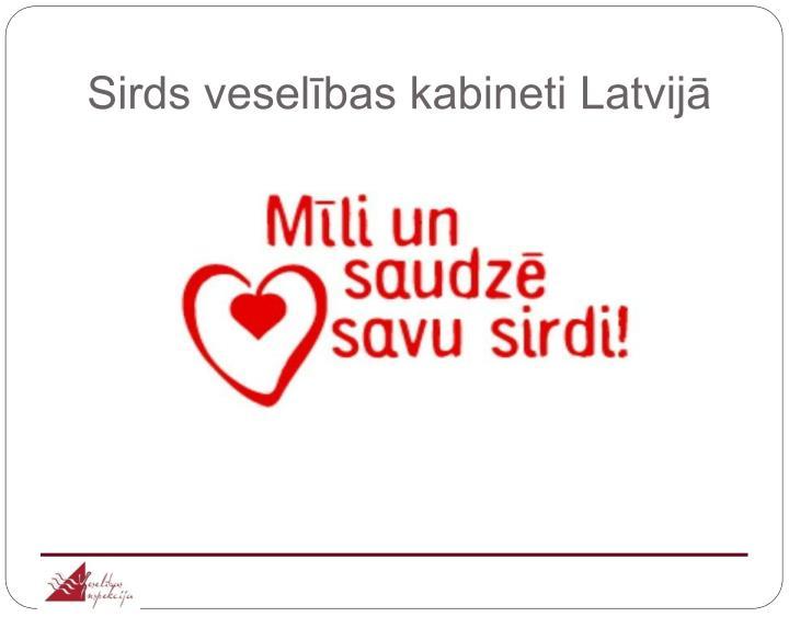 Sirds veselības kabineti Latvijā